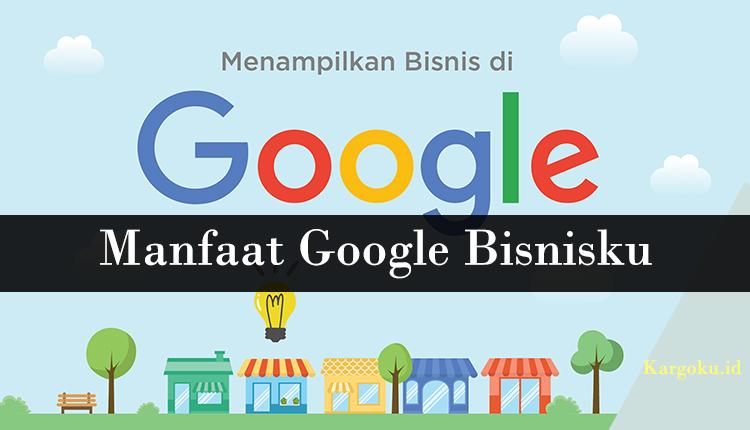 Tips Cara Kerja Google Bisnisku Terbaru